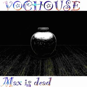 Max is dead